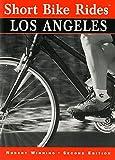 Search : Short Bike Rides® Los Angeles (Short Bike Rides Series)