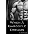 When A Gargoyle Dreams (Gargoyles Book 5)