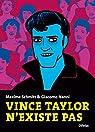 Vince Taylor n'existe pas par Nanni