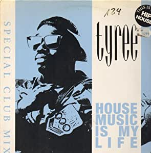 House music is my life vinyl maxi single tyree for My house house music