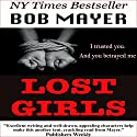 Black Ops: Lost Girls Audiobook by Bob Mayer Narrated by Jeffrey Kafer