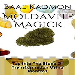 Moldavite Magick