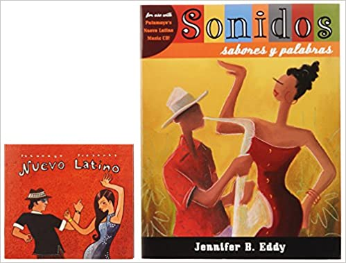 Sonidos, sabores y palabras (with Nuevo Latino Music CD) (World Languages) 1st Edition