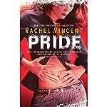 Pride: Shifters, Book 3   Rachel Vincent