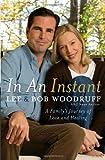 In an Instant, Lee Woodruff and Bob Woodruff, 1400066670