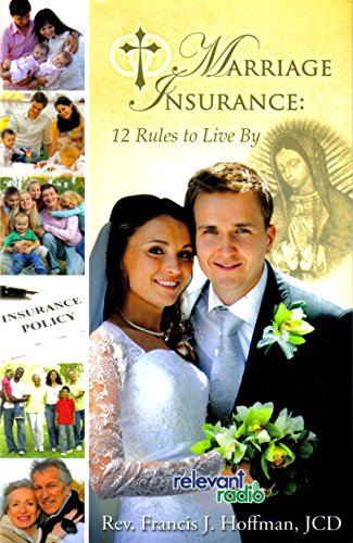 Download Marriage Insurance: 12 Rules to Live By Pdf