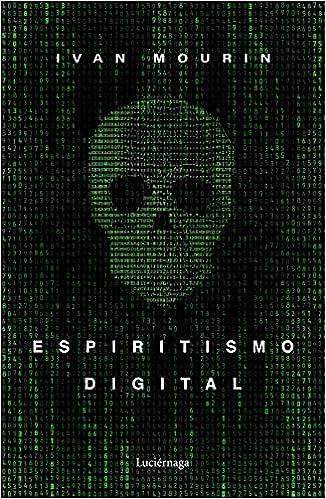 Espiritismo digital de Ivan Mourin