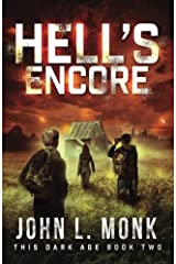 Hell's Encore: A Post-Apocalyptic Survival Thriller (This Dark Age) (Volume 2) Paperback