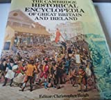 The Cambridge Historical Encyclopedia of Great Britain and Ireland, , 0521255597