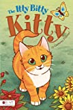 The Itty Bitty Kitty, Catherine Follestad, 1613469322