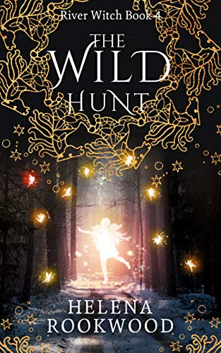 (The Wild Hunt (River Witch Book 4))