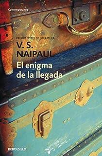 El enigma de la llegada par Naipaul