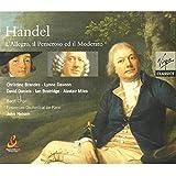 Handel-L'Allegro, Il Penseroso ed Il Moderato
