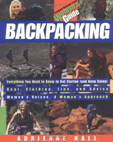 Backpacking Womans Guide Adrienne Hall