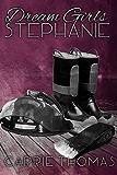 Dream Girls: Stephanie