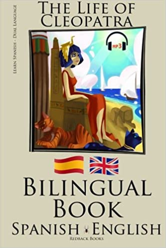 Learn Spanish - Bilingual Book (Spanish - English) The Life of