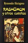 Rashomon y otros Cuentos par Ryunosuke Akutagawa
