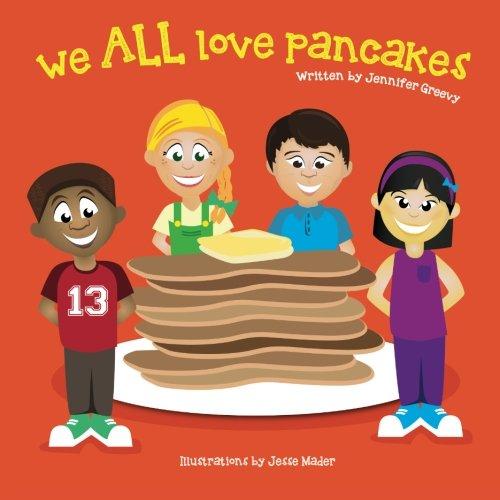 We ALL Love Pancakes! ebook
