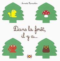 Dans la forêt, il y a... par Annette Tamarkin