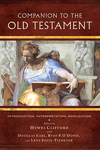 Companion to the Old Testament: Introduction, Interpretation, Application