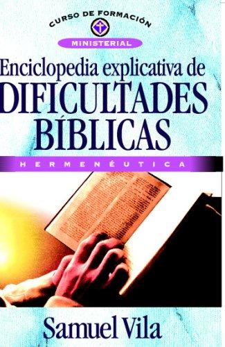 Enciclopedia Explicativa De Dificultades Bíblicas (Spanish Edition)