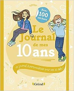 Le Journal De Mes 10 Ans Amazon Fr Frederique Corre
