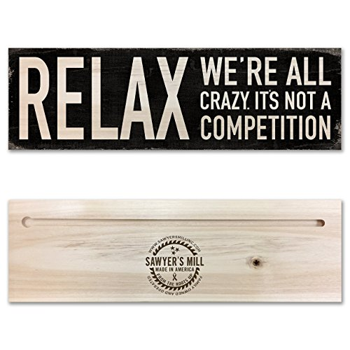 Relax We're All Crazy - Handmade Wood Block Sign