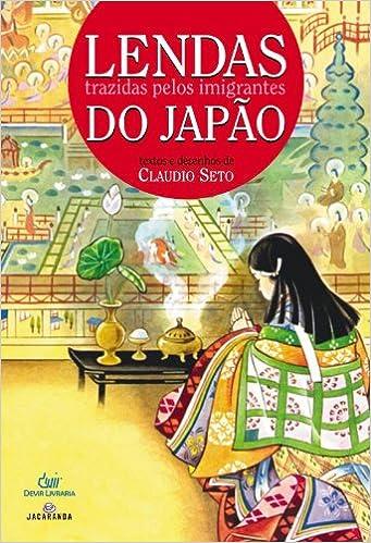 Lendas Trazidas Pelos Imigrantes Do Japao Em Portugues Do Brasil