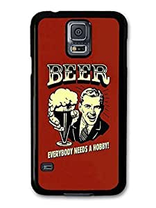 AMAF ? Accessories Beer Everybody Needs a Hobby! Vintage Illustration case for Samsung Galaxy S5