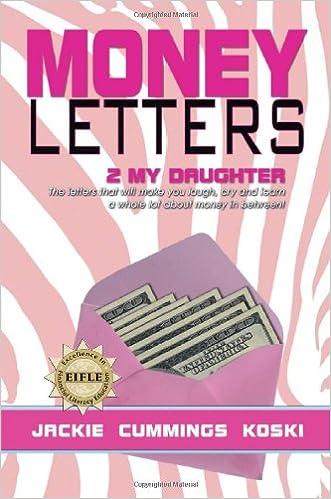 money letters 2 my daughter jackie cummings koski 9780989186001 amazoncom books