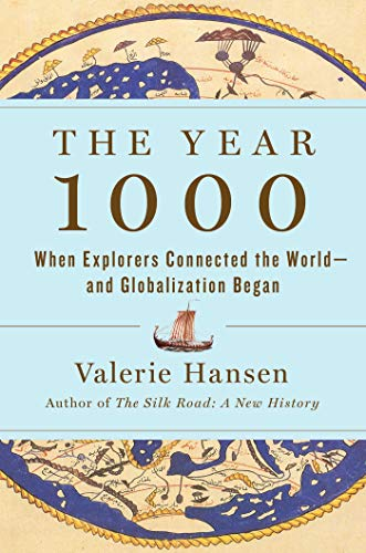 Book Cover: The Year 1000: When Globalization Began