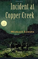 Incident at Copper Creek