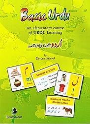 Basic Urdu; An elementary course of Urdu Learning: 1 by Zarina Khand (2011) Paperback