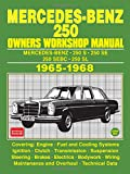 MERCEDES-BENZ 250 OWNERS WORKSHOP MANUAL 1965-1968