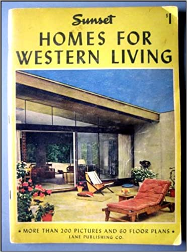 1946 Sunset Homes for Western Living: Sunset Magazine ... on vacation home plans, houzz home plans, paris home plans, summer home plans, diy home plans, garden home plans, dwell home plans, this old house home plans, house beautiful home plans, hgtv home plans, family home plans, landscape architecture home plans, architectural digest home plans, country living home plans,