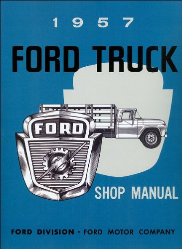 Yel Truck (1957 Ford Truck Shop Manual)