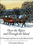 Over the River and Through the Wood, Lydia Maria Child, 0735821534