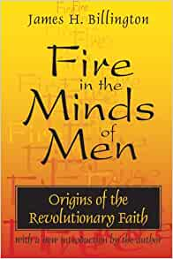 fire in the minds of men Fire in the minds of men (james h billing ton, 1984) - free download as pdf file (pdf), text file (txt) or read online for free.