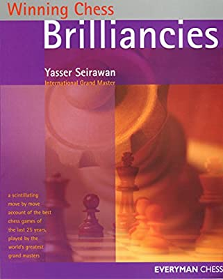 Winning Chess Brilliancies (Winning Chess - Everyman Chess)