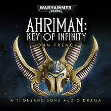 Key of Infinity: Warhammer 40,000 Audiobook by John French Narrated by John Banks, Steve Conlin, Jonathan Keeble, Saul Reichlin