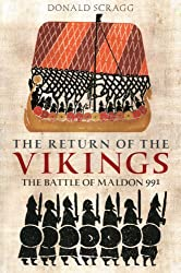 The Return of the Vikings: The Battle of Maldon 991 (Anglo-Saxons)