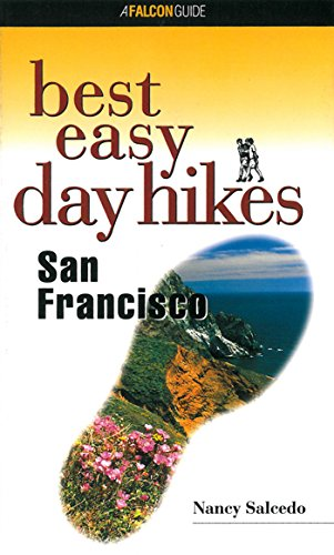 Best Easy Day Hikes San Francisco (Best Easy Day Hikes Series)
