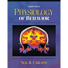 Physiology of Behavior, with Neuroscience Animations and Student Study Guide CD-ROM (8th Edition)