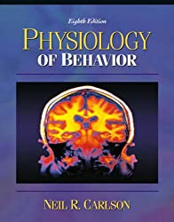 Physiology of Behavior, with Neuroscience Animations and Student Study Guide CD-ROM, Eighth Edition