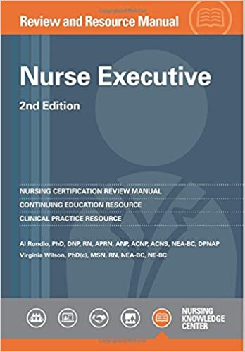 nurse executive review and resource manual, 2nd edition ...