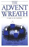 The Advent Wreath, Debbie Trafton O'Neal, 0806623756