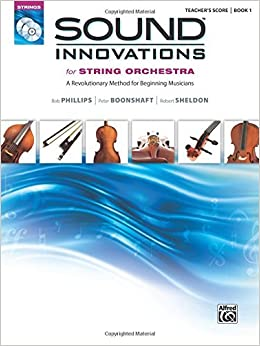 Book Sound Innovations for String Orchestra, Bk 1: A Revolutionary Method for Beginning Musicians (Conductor's Score), Score (Sound Innovations Series for Strings) by Bob Phillips (2010-08-01)