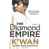 The Diamond Empire: A Novel (A Diamonds Novel, 2)