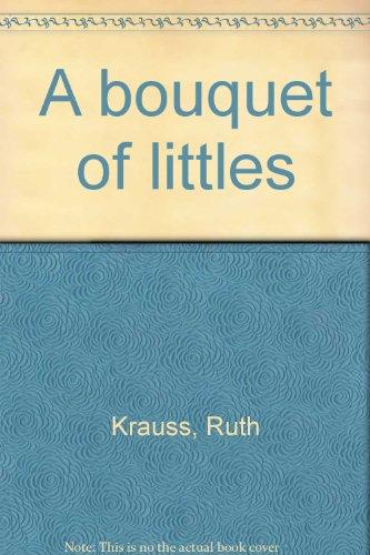 A bouquet of littles