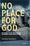 No Place for God, Moyra Doorly, 1586171534